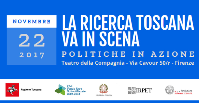 La ricerca Toscana va in scena